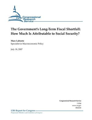 Primary view of object titled 'The Government's Long-Term Fiscal Shortfall: How Much Is Attributable to Social Security?'.