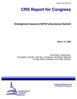 Primary view of object titled 'Enlargement Issues at NATO's Bucharest Summit'.
