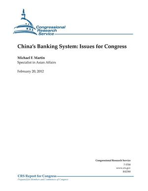 Primary view of object titled 'China's Banking System: Issues for Congress'.