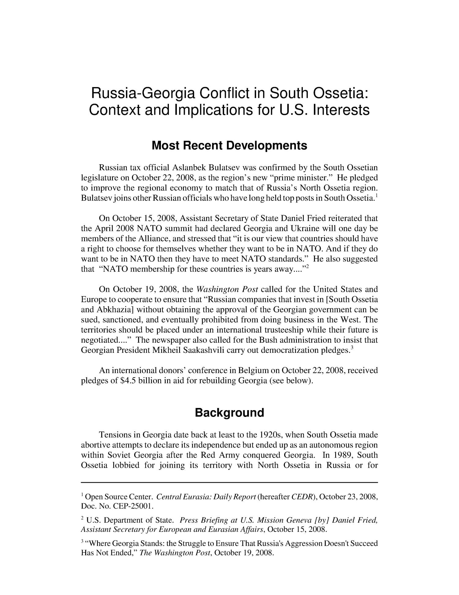 Russia-Georgia Conflict in South Ossetia: Context and Implications for U.S. Interests                                                                                                      [Sequence #]: 4 of 41