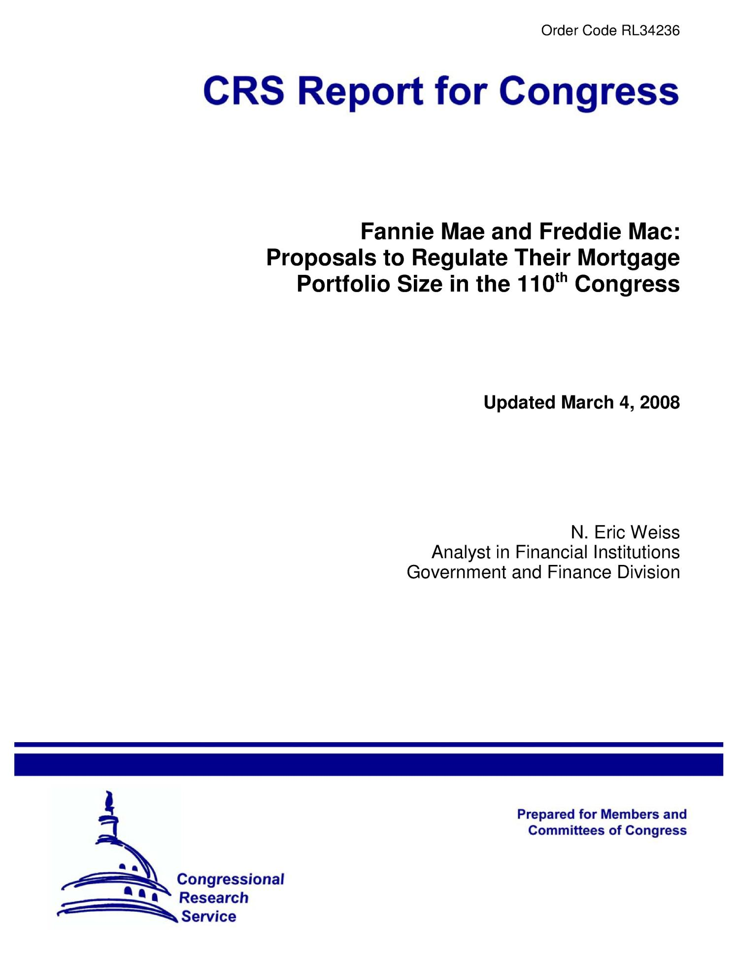 Fannie Mae and Freddie Mac: Proposals to Regulate Their Mortgage Portfolio Size in the 110th Congress                                                                                                      [Sequence #]: 1 of 13