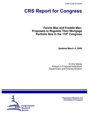 Primary view of object titled 'Fannie Mae and Freddie Mac: Proposals to Regulate Their Mortgage Portfolio Size in the 110th Congress'.