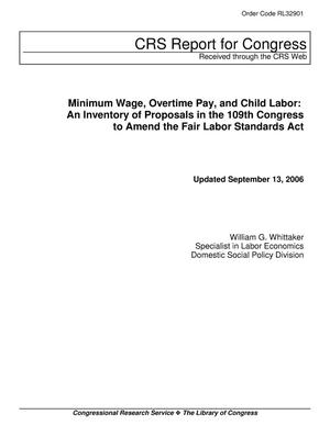 Primary view of object titled 'Minimum Wage, Overtime Pay, and Child Labor: An Inventory of Proposals in the 109th Congress to Amend the Fair Labor Standards Act'.