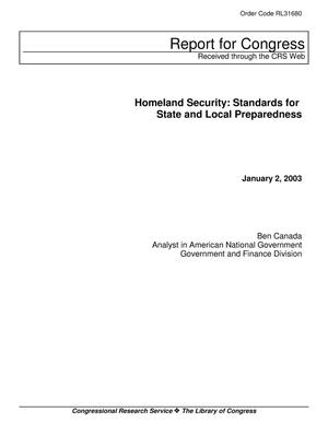 Primary view of object titled 'Homeland Security: Standards for State and Local Preparedness'.