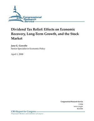 Primary view of object titled 'Dividend Tax Relief: Effects on Economic Recovery, Long-Term Growth, and the Stock Market'.