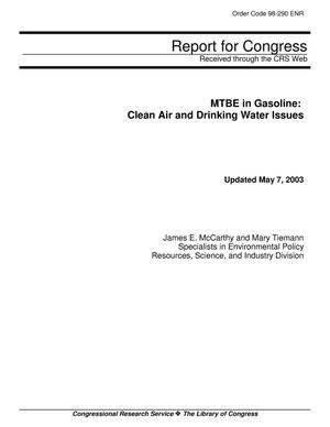 Primary view of object titled 'MTBE in Gasoline: Clean Air and Drinking Water Issues'.