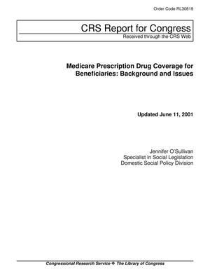 Primary view of object titled 'Medicare Prescription Drug Coverage for Beneficiaries: Background and Issues'.
