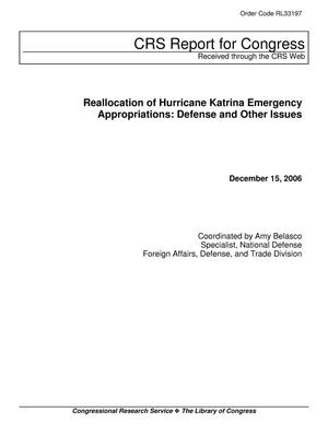 Primary view of object titled 'Reallocation of Hurricane Katrina Emergency Appropriations: Defense and Other Issues'.