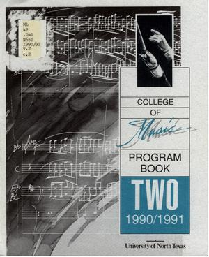 Primary view of object titled 'College of Music program book 1990-1991 Vol. 2'.