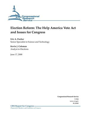 Primary view of object titled 'Election Reform: The Help America Vote Act and Issues for Congress'.