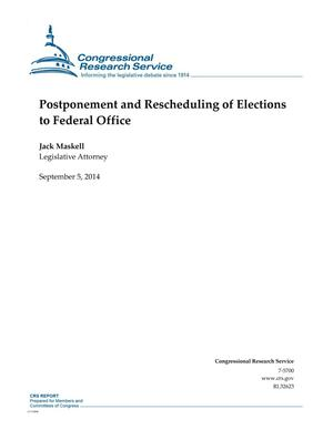Primary view of object titled 'Postponement and Rescheduling of Elections to Federal Office'.