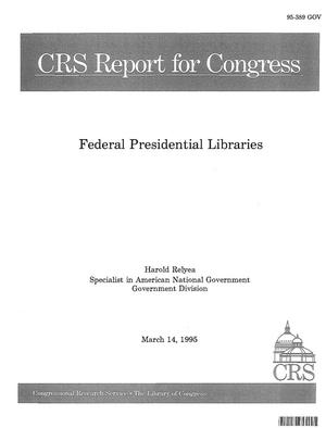Primary view of object titled 'Federal Presidential Libraries'.