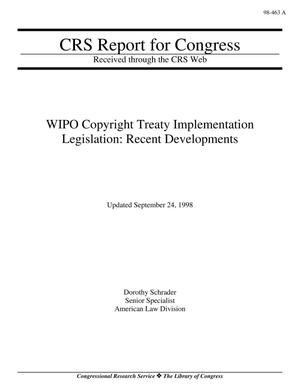 Primary view of object titled 'WIPO Copyright Treaty Implementation Legislation: Recent Developments'.