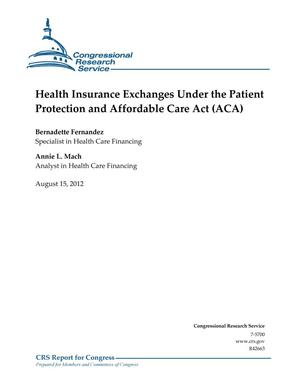Primary view of object titled 'Health Insurance Exchanges Under the Patient Protection and Affordable Care Act (ACA)'.