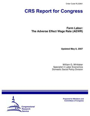 Primary view of object titled 'Farm Labor: The Adverse Effect Wage Rate (AEWR)'.