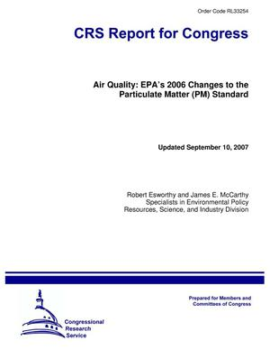 Primary view of object titled 'Air Quality: EPA's 2006 Changes to the Particulate Matter (PM) Standard'.