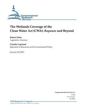 Primary view of object titled 'The Wetlands Coverage of the Clean Water Act (CWA): Rapanos and Beyond'.