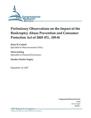 Primary view of object titled 'Preliminary Observations on the Impact of the Bankruptcy Abuse Prevention and Consumer Protection Act of 2005 (P.L. 109-8)'.