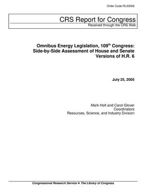 Primary view of object titled 'Omnibus Energy Legislation, 109th Congress: Side-by-Side Assessment of House and Senate Versions of H.R. 6'.