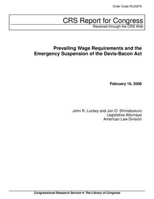 Primary view of object titled 'Prevailing Wage Requirements and the Emergency Suspension of the Davis-Bacon Act'.