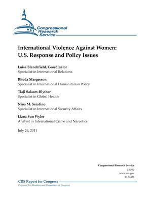 Primary view of object titled 'International Violence Against Women: U.S. Response and Policy Issues'.