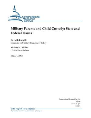 Primary view of object titled 'Military Parents and Child Custody: State and Federal Issues'.