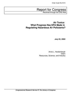 Primary view of object titled 'Air Toxics: What Progress Has EPA Made in Regulating Hazardous Air Pollutants?'.