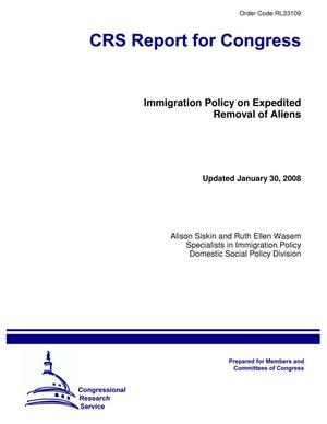 Primary view of object titled 'Immigration Policy on Expedited Removal of Aliens'.