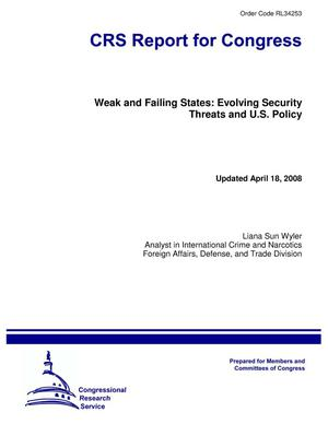 Primary view of object titled 'Weak and Failing States: Evolving Security Threats and U.S. Policy'.