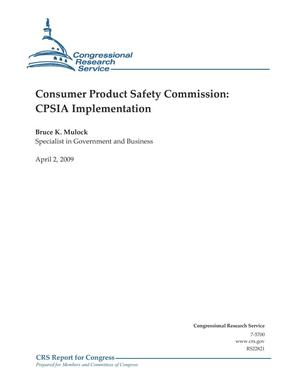 Primary view of object titled 'Consumer Product Safety Commission: CPSIA Implementation'.