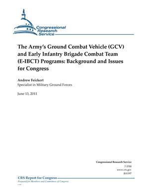 Primary view of object titled 'The Army's Ground Combat Vehicle (GCV) and Early Infantry Brigade Combat Team (E-IBCT) Programs: Background and Issues for Congress'.