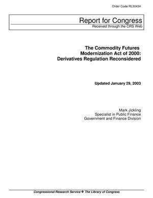 Primary view of object titled 'The Commodity Futures Modernization Act of 2000: Derivatives Regulation Reconsidered'.