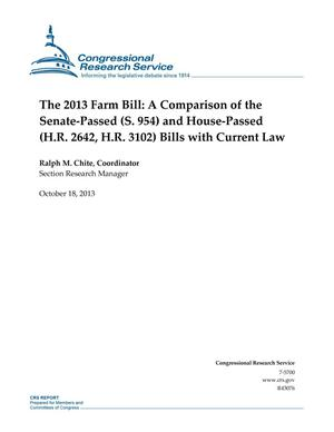 Primary view of object titled 'The 2013 Farm Bill: A Comparison of the Senate-Passed (S. 954) and House-Passed (H.R. 2642, H.R. 3102) Bills with Current Law'.