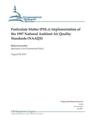 Primary view of object titled 'Particulate Matter (PM2.5): Implementation of the 1997 National Ambient Air Quality Standards (NAAQS)'.