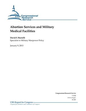Primary view of object titled 'Abortion Services and Military Medical Facilities'.