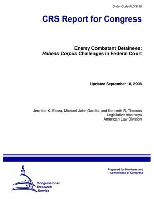 Primary view of object titled 'Enemy Combatant Detainees: Habeas Corpus Challenges in Federal Court'.