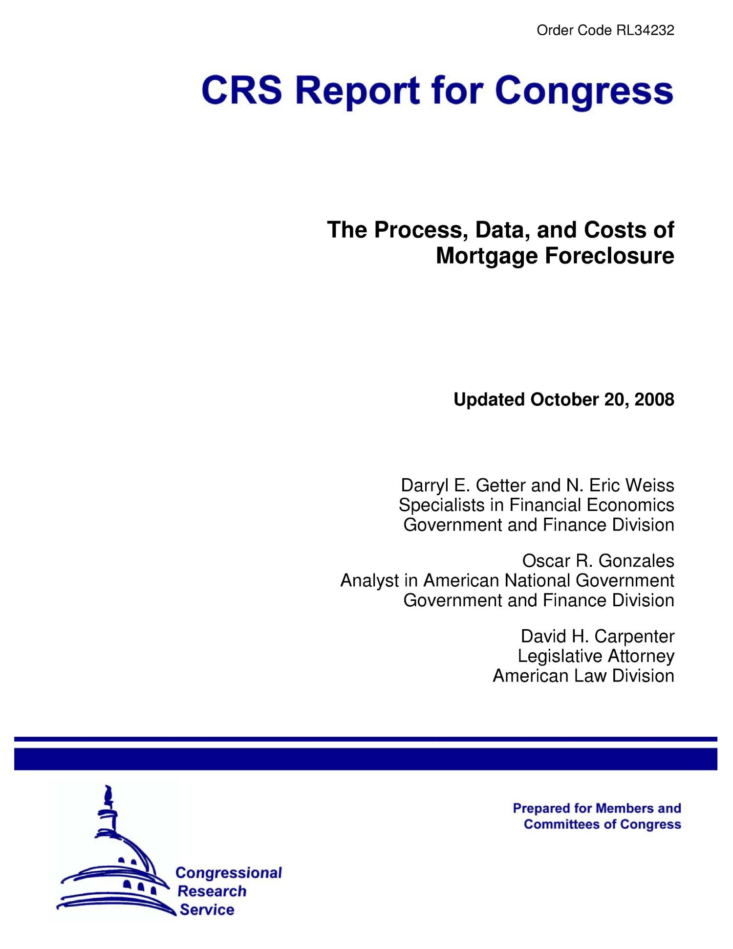 The Process, Data, and Costs of Mortgage Foreclosure