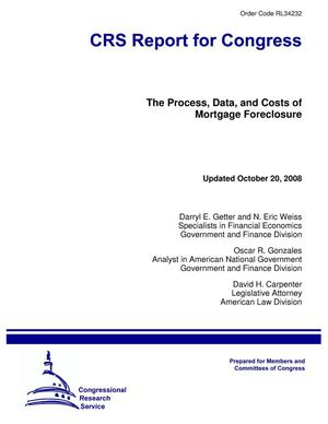 Primary view of object titled 'The Process, Data, and Costs of Mortgage Foreclosure'.