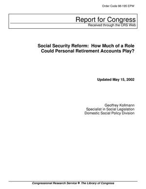 Primary view of object titled 'Social Security Reform: How Much of a Role Could Personal Retirement Accounts Play?'.