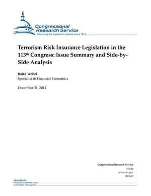 Primary view of object titled 'Terrorism Risk Insurance Legislation in the 113th Congress: Issue Summary and Side-bySide Analysis'.