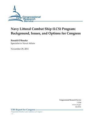 Primary view of object titled 'Navy Littoral Combat Ship (LCS) Program: Background, Issues, and Options for Congress'.