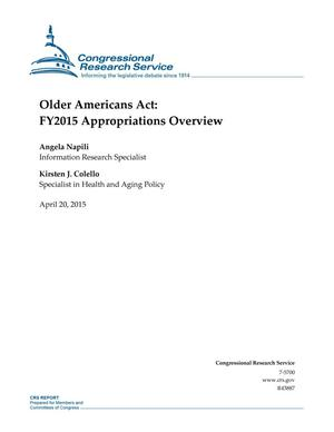 Primary view of object titled 'Older Americans Act: FY2015 Appropriations Overview'.