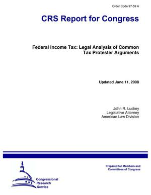 Primary view of object titled 'Federal Income Tax: Legal Analysis of Common Tax Protester Arguments'.