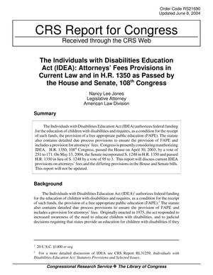 Primary view of The Individuals with Disabilities Education Act (IDEA): Attorneys' Fees Provisions in Current Law and in H.R. 1350 as Passed by the House and Senate, 108th Congress