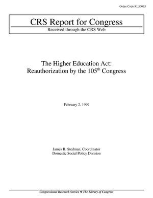 Primary view of object titled 'The Higher Education Act: Reauthorization by the 105th Congress'.