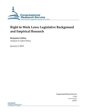 Primary view of object titled 'Right to Work Laws: Legislative Background and Empirical Research'.