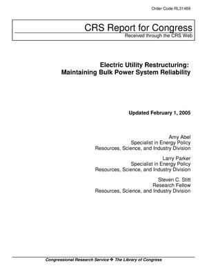 Primary view of object titled 'Electric Utility Restructuring: Maintaining Bulk Power System Reliability'.