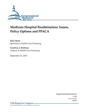Primary view of object titled 'Medicare Hospital Readmissions: Issues, Policy Options and PPACA'.