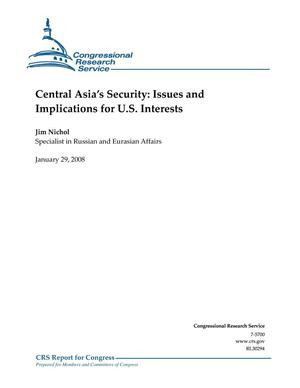 Primary view of object titled 'Central Asia's Security: Issues and Implications for U.S. Interests'.
