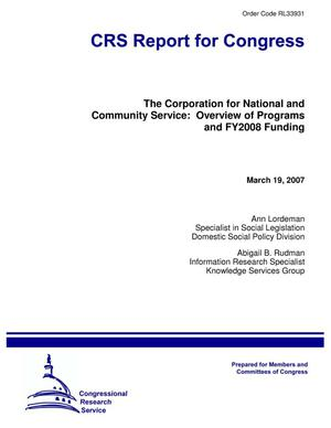 Primary view of object titled 'The Corporation for National and Community Service: Overview of Programs and FY2008 Funding'.